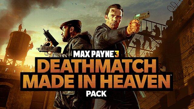 MaxPayne3_DLC_Deathmatch_Madeinheaven