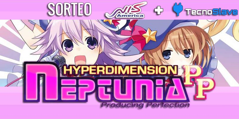 hyperdimension_neptunia_producing_perfection_pp_ps3_tecnoslave_nisamerica_sorteo